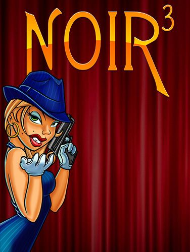 Download Noir 3 Android free game. Get full version of Android apk app Noir 3 for tablet and phone.