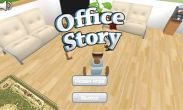 In addition to the game  for Android phones and tablets, you can also download Office Story for free.
