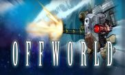 In addition to the game Push the Zombie for Android phones and tablets, you can also download Offworld for free.