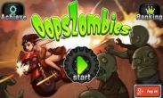 In addition to the game Gun Bros 2 for Android phones and tablets, you can also download Oops Zombie for free.