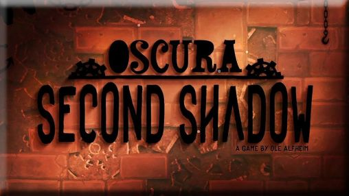 Download Oscura: Second shadow Android free game. Get full version of Android apk app Oscura: Second shadow for tablet and phone.