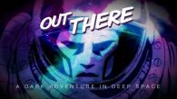 Download Out there Android free game. Get full version of Android apk app Out there for tablet and phone.