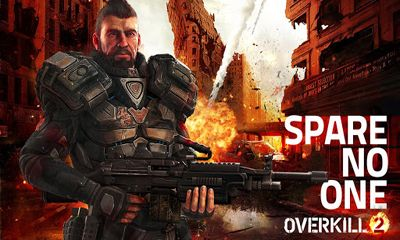 Screenshots of the Overkill 2 for Android tablet, phone.