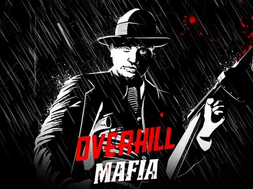 Screenshots of the Overkill: Mafia for Android tablet, phone.