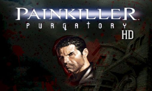 Download Painkiller: Purgatory HD Android free game. Get full version of Android apk app Painkiller: Purgatory HD for tablet and phone.