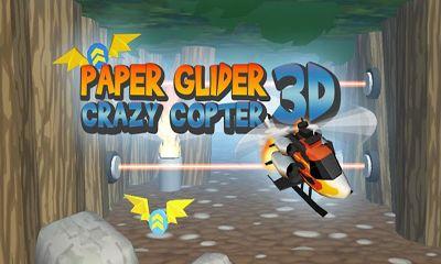 Paper Glider. Crazy Copter 3D جديدة رائعة !!!