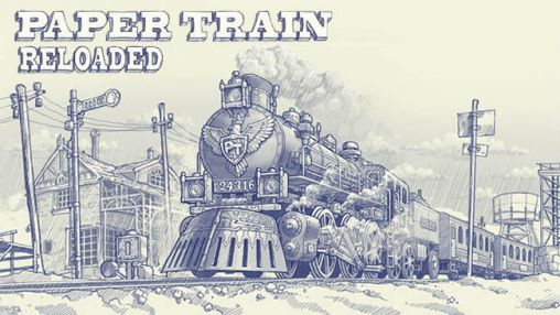 Download Paper train: Reloaded Android free game. Get full version of Android apk app Paper train: Reloaded for tablet and phone.
