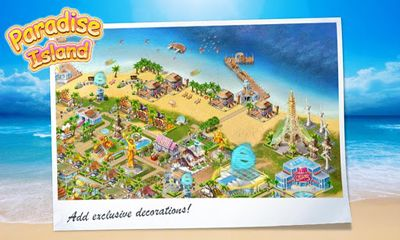 Screenshots of the Paradise Island for Android tablet, phone.