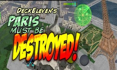 Download Paris Must Be Destroyed Android free game. Get full version of Android apk app Paris Must Be Destroyed for tablet and phone.
