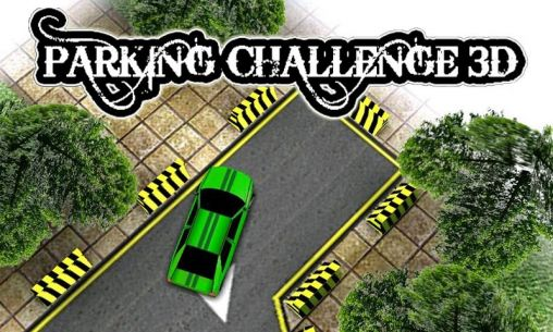 Download Parking challenge 3D Android free game. Get full version of Android apk app Parking challenge 3D for tablet and phone.