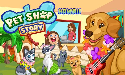 Download Pet shop story: Hawaii Android free game. Get full version of Android apk app Pet shop story: Hawaii for tablet and phone.