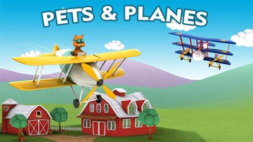 Download Pets and planes Android free game. Get full version of Android apk app Pets and planes for tablet and phone.