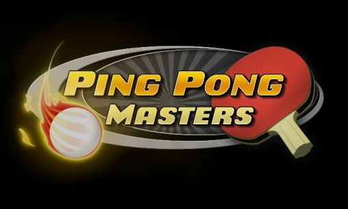 Download Ping pong masters Android free game. Get full version of Android apk app Ping pong masters for tablet and phone.