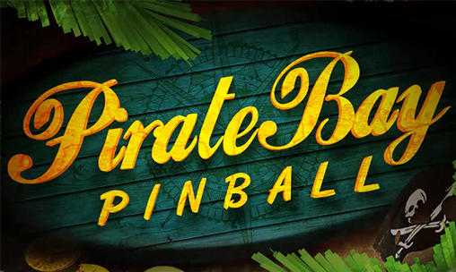 Download Pirate bay: Pinball Android free game. Get full version of Android apk app Pirate bay: Pinball for tablet and phone.