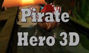 In addition to the game Top Truck for Android phones and tablets, you can also download Pirate Hero 3D for free.