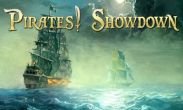 In addition to the game Asphalt 5 for Android phones and tablets, you can also download Pirates! Showdown for free.