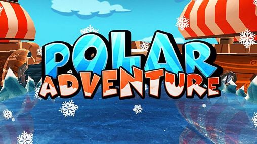 Download Polar adventure Android free game. Get full version of Android apk app Polar adventure for tablet and phone.