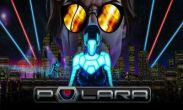 In addition to the game Dinosaur Assassin for Android phones and tablets, you can also download Polara for free.