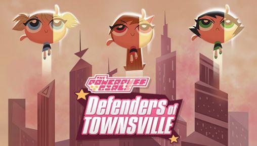 Powerpuff Girls: Defenders [Apk] [Paid] 1_powerpuff_girls_defenders