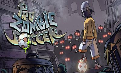 Screenshots of the Pro Zombie Soccer for Android tablet, phone.