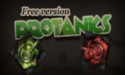 In addition to the game Clash of clans for Android phones and tablets, you can also download Protanks for free.