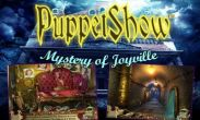In addition to the game V for Vampire for Android phones and tablets, you can also download Puppet Show: Mystery of Joyville for free.