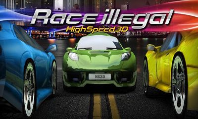 Screenshots of the Race Illegal High Speed 3D for Android tablet, phone.