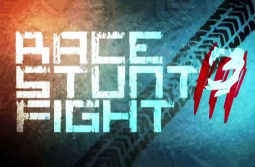 Race stunt fight 3! Android apk game. Race stunt fight 3 ...