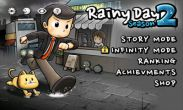 In addition to the game Double dragon: Trilogy for Android phones and tablets, you can also download Rainy Day 2 for free.