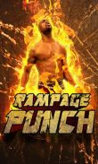 In addition to the game Dungeon Hunter 2 for Android phones and tablets, you can also download Rampage Punch for free.
