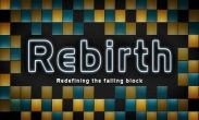 In addition to the game Cut the rope: Holiday gift for Android phones and tablets, you can also download Rebirth for free.