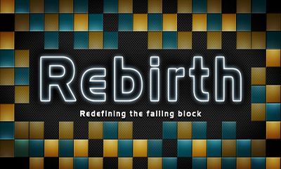 Download Rebirth Android free game. Get full version of Android apk app Rebirth for tablet and phone.