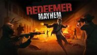 Redeemer: Mayhem free download. Redeemer: Mayhem full Android apk version for tablets and phones.
