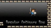 In addition to the game Hardest Game Ever 2 for Android phones and tablets, you can also download Regular ordinary boy for free.