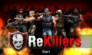 In addition to the game Monster Hunter Dynamic Hunting for Android phones and tablets, you can also download ReKillers for free.
