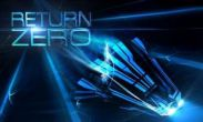 In addition to the game Real racing 3 for Android phones and tablets, you can also download Return Zero for free.