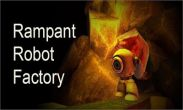 In addition to the game Caveman jump for Android phones and tablets, you can also download Rampant Robot  Factory for free.