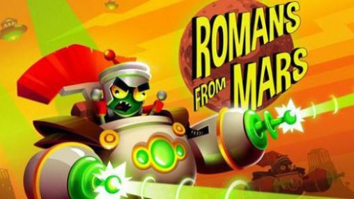 Download Romans from Mars Android free game. Get full version of Android apk app Romans from Mars for tablet and phone.