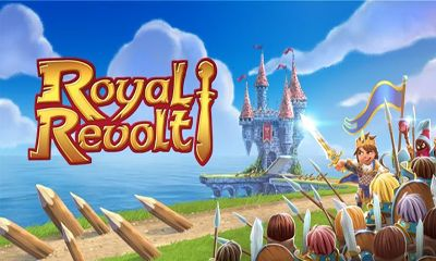 Screenshots of the Royal Revolt! for Android tablet, phone.