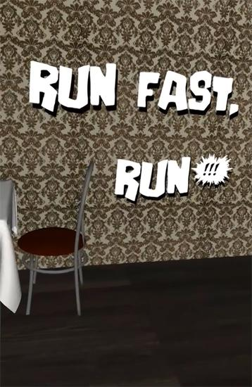 Download Run fast, run! Android free game. Get full version of Android apk app Run fast, run! for tablet and phone.