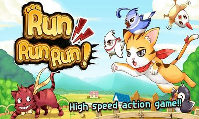 Screenshots of the Run Run Run for Android tablet, phone.