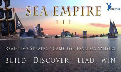 Sea Empire 3 - Android game screenshots. Gameplay Sea Empire 3.