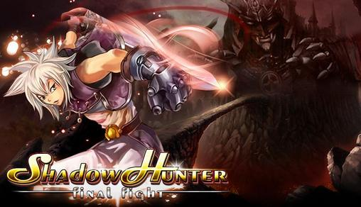 Download Shadow hunter: Final fight Android free game. Get full version of Android apk app Shadow hunter: Final fight for tablet and phone.