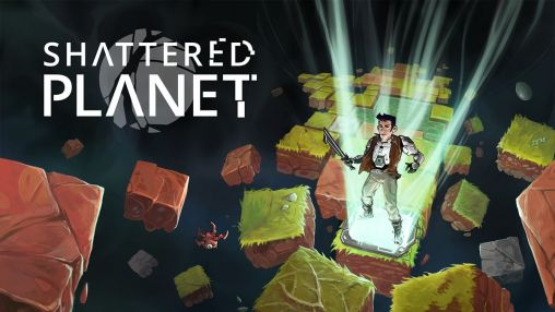 Screenshots of the Shattered planet for Android tablet, phone.