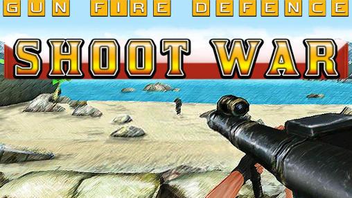 دانلود بازی اکشن تفنگی Shoot war: Gun fire defense برای اندروید