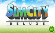 In addition to the game Pocket God for Android phones and tablets, you can also download SimCity Deluxe for free.