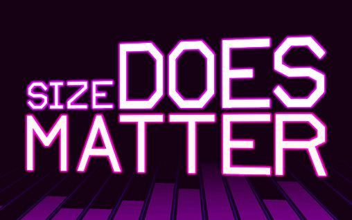 Download Size does matter Android free game. Get full version of Android apk app Size does matter for tablet and phone.