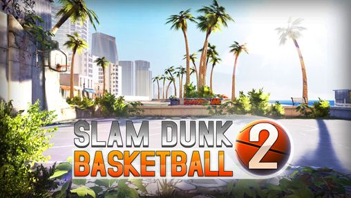 Download Slam dunk basketball 2 Android free game. Get full version of Android apk app Slam dunk basketball 2 for tablet and phone.