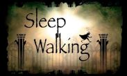 In addition to the game Real racing 3 for Android phones and tablets, you can also download Sleep Walking for free.