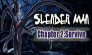 In addition to the game Pac-Man Dash! for Android phones and tablets, you can also download Slender Man Chapter 2 Survive for free.